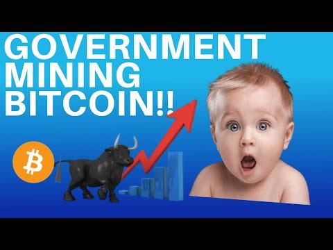 BITCOIN MINING BY A GOVERNMENT! - BULLISH FOR BITCOIN?