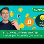 11 modi per ottenere BITCOIN E CRYPTO GRATIS (Oltre 500$!)   NO SCAM