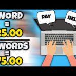 Earn $25 Per Word You Type (Make Money Online 2021)