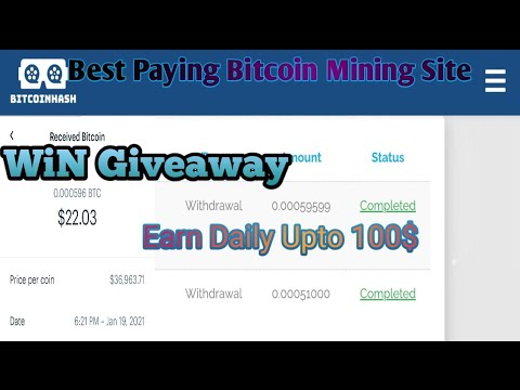 Top Paying Bitcoin Mining Site With Payment Proof