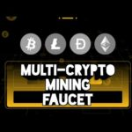 Multi-Crypto Mining Faucet| Instant Paying| Earn Free BTC, LTC, DOGE, ETH