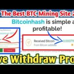 bitcoinhash.co Live Withdraw Proof😱💥New Free Bitcoin Mining Site 2021 | bitcoinhash scam or legit?