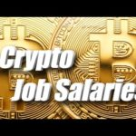 CRYPTOCURRENCY JOB SALARY COMPARISONS!