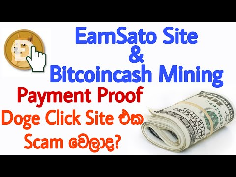 Earnsato Site Live Withdraw | BCH Mining Withdraw Proof | Dogeclick Legit of Scam? | Emoney Sinhala