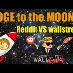 DOGE Y BITCOIN SUBEN - REDDIT VENCE A WALLSTREET - DOGEFREEBITCOIN SCAM