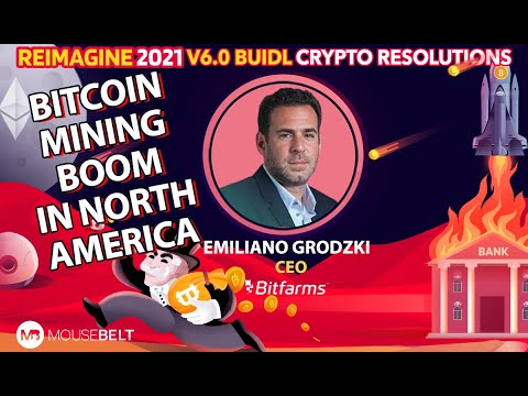 Emiliano Grodzki - Bitfarms - Crypto Mining has moved out of the basement