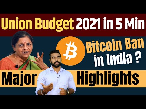 Bitcoin Ban in India? | Union Budget 2021 Major Highlights in 5 Min | Earning Money | Latest Jobs