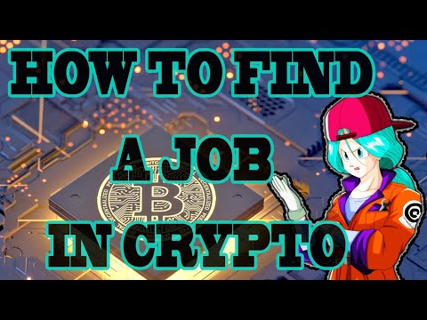 HOW TO FIND A JOB IN CRYPTO ⭐ LIFE CHANGING OPPORTUNITY! TAKE ACTION NOW - MANY OPEN POSITIONS!!!!!