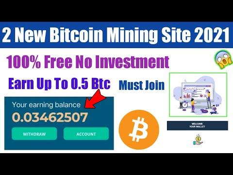 New Btc Mining Site 2021 - Free Bitcoin Mining Website - Free Bitcoin Mining - Earn 0.5 Btc