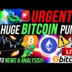 URGENT!!🚨 BITCOIN HUGE PUMP IMMINENT!! BULLISH ALTCOINS & MY NEXT TRADE! BTC & ETHEREUM NEWS!