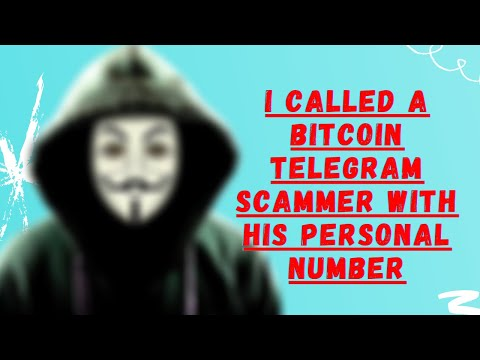 Calling TELEGRAM SCAMMER With His PERSONAL NUMBER! (Scam Bitcoin Hackers!)