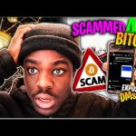 HOW I GOT SCAMMED FOR £400 IN BITCOIN!!