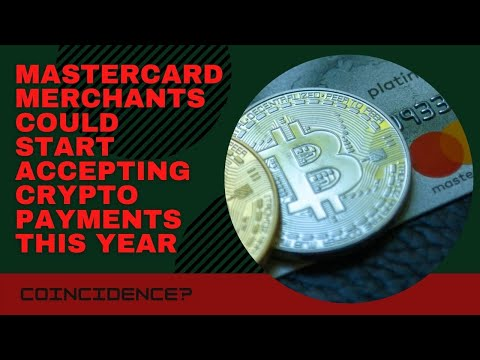 Bitcoin | Mastercard merchants could start accepting crypto payments this year