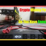 Do You Have The Power To Run A Crypto Mining Rig? Plus Riser Giveaway Winner