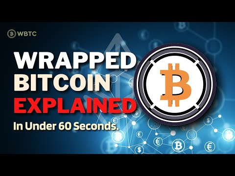 What is Wrapped Bitcoin (WBTC)? | Wrapped Bitcoin Explained in Under 60 Seconds #Shorts