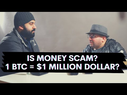 Is Money Scam? | Bitcoin Price at $1 Million? | The Shizmen Show | Ep. 1