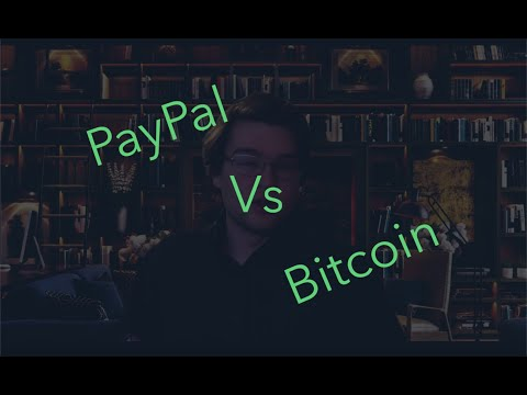 Bitcoin vs PayPal - What should you use?
