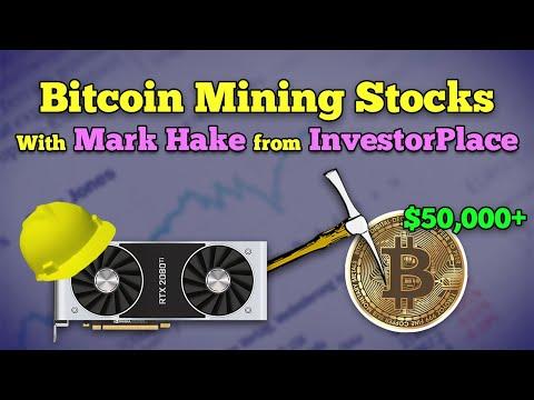 BITCOIN MINING STOCKS (MARA, DPW) - Mark Hake from InvestorPlace