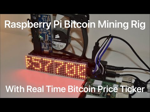 Raspberry Bitcoin Mining Rig with Real Time BTC Price Ticker