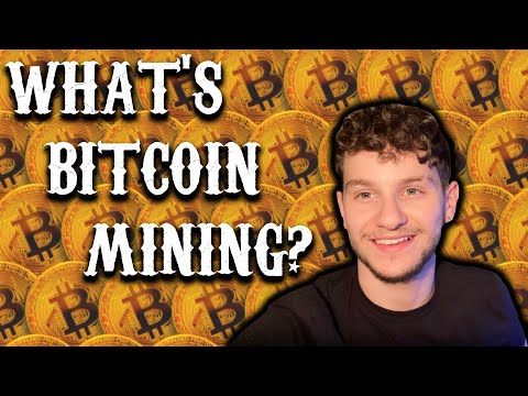 WHAT IS BITCOIN MINING? EXPLAINED (FOR BEGINNERS) ما هو تعدين البيتكوين؟