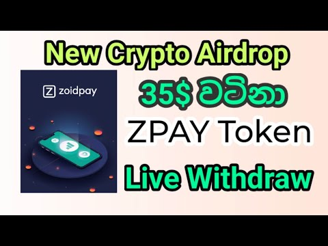 airdrop crypto 35$ ZPAY token live withdraw | e money sri lanka | in lkjobs
