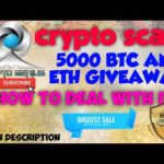 CRYPTO SCAM?   Elonmusk Giveaway 5000 BTC and 10000 ETH   How to deal with these scams?  