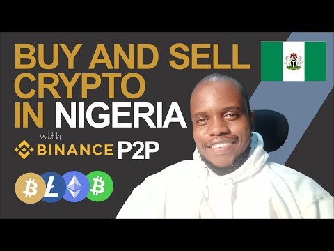 How To Buy and Sell Bitcoin and Other Cryptocurrencies in Nigeria (Using Binance P2P)