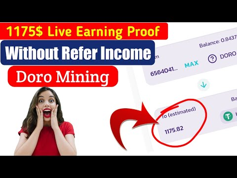 1175$ Live Payment Proof    Without Refer Income    Make money online    Doro Mining   Rana official