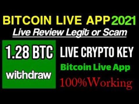 REVIEW BITCOIN LIVE APP 2021 UPDATE II  LEGIT OR SCAM  II 1.28 BTC LIVE PAYMENT PROOF II CRYPTO KEY