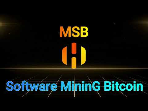 MSB Mining Software That Work in 2020 How to Mine Bitcoin in 5 minutes PROOF payment MSB 2021