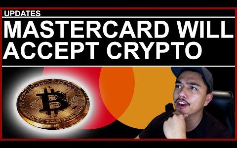 BREAKING Mastercard will accept crypto THIS YEAR!