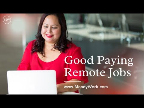Good Paying Remote Jobs