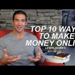 Top 10 Ways to Make Money Online – Lewis Howes