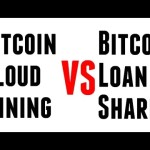 Day 1 Bitcoin Cloud Mining VS Bitcoin Loan Sharking