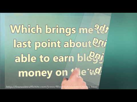 Ways to Earn Blogging Money - Making Cash With Your Blog