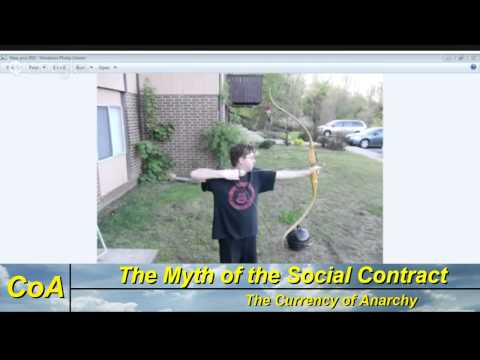The Currency of Anarchy – The Myth of the Social Contract