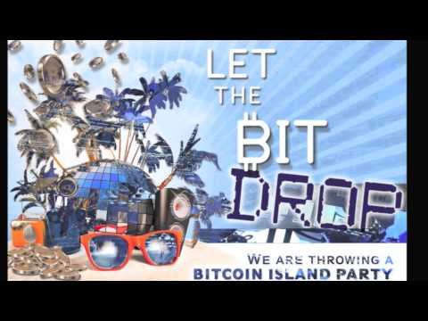 Let the Bit Drop - Bitcoin Party in the Caribbean