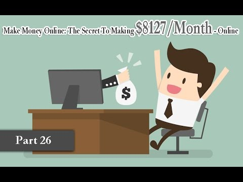 Make Money Online |The Secret To Making $8127 Month|Online part 26|Unicamp Courses Online