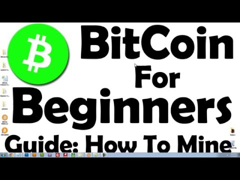 Bitcoin For Beginners   Learn How To Mine Bitcoin